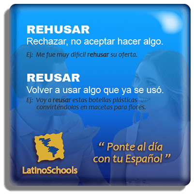 "Spanish learning pill ""Reusar & Rehusar"""